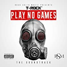 Play No Games [Explicit]