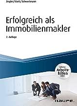 Erfolgreich als Immobilienmakler - inkl. Arbeitshilfen online (Haufe Fachbuch) (German Edition)