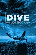 Dive Log Book: Scuba Diving Logbook for Beginner, Intermediate, and Experienced Divers - Dive Journal for Training, Certification and Recreation - Compact Size for Logging Over 100 Dives
