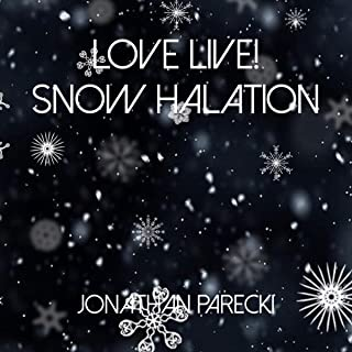 Love Live! - Snow Halation