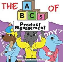 The ABCs of Product Management (Very Young Professionals)