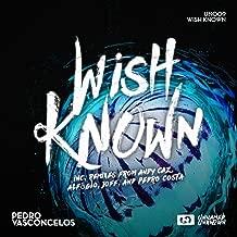 Wish Known