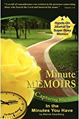 Minute Memoirs: Capturing What You Can in the Minutes You Have Paperback