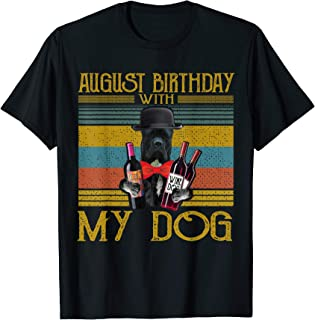 August Birthday With My Cane Corso Dog 2020 T-Shirt