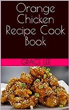 Orange Chicken Recipe Cook Book