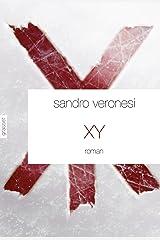 XY : roman - traduit de l'italien par Jean-Paul Manganaro (Littérature Etrangère) Format Kindle