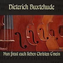 Dieterich Buxtehude: Chorale prelude for organ in G major, BuxWV 210, Nun freut euch lieben Christen G'mein