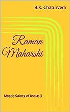 Raman Maharshi (Mystic Saints of India Book 3)