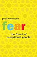 Fear - The Friend of Exceptional People