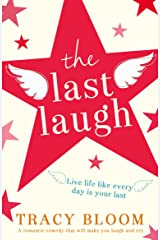 The Last Laugh: A romantic comedy that will make you laugh and cry Kindle Edition