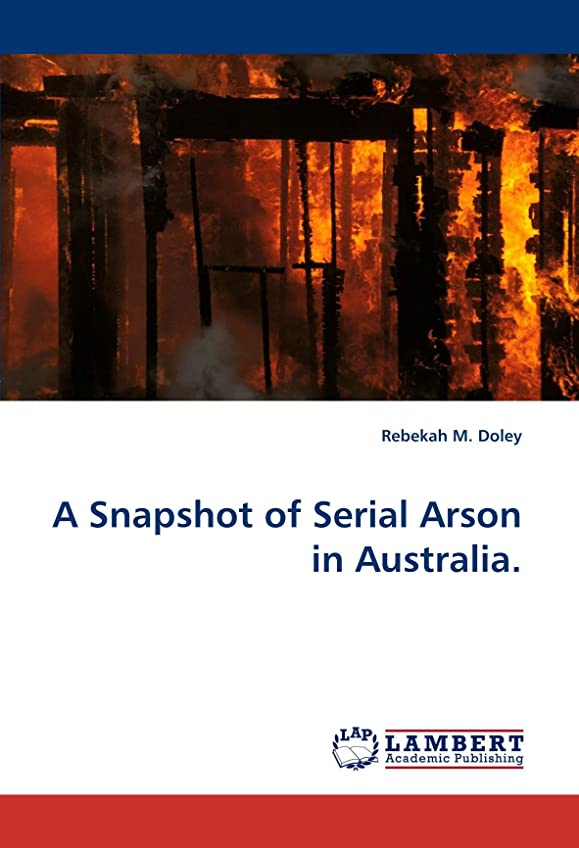 バスタブ意気込み注釈A Snapshot of Serial Arson in Australia
