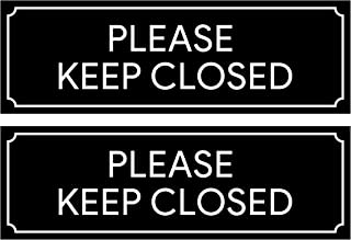 Please Keep Closed Sign | Stickers for Workplace, Doors, Restricted Areas, Garages 8.5