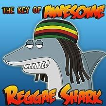 Reggae Shark