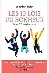 Les 10 lois du bonheur: Développement personnel (Psychologie grand public) (French Edition) Kindle Edition