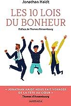 Les 10 lois du bonheur: Développement personnel (PSYCHOLOGIE GRA) (French Edition)