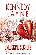 Unlocking Secrets: 2 (Keys to Love)