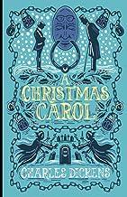 A Christmas Carol: by Charles Dickens