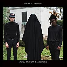 Are You Afraid of the Danger Boys? [Explicit]
