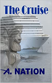 The Cruise: Lost at Sea - A. Nation - A cozy ghost mystery (Urban Fantasy Book 3)