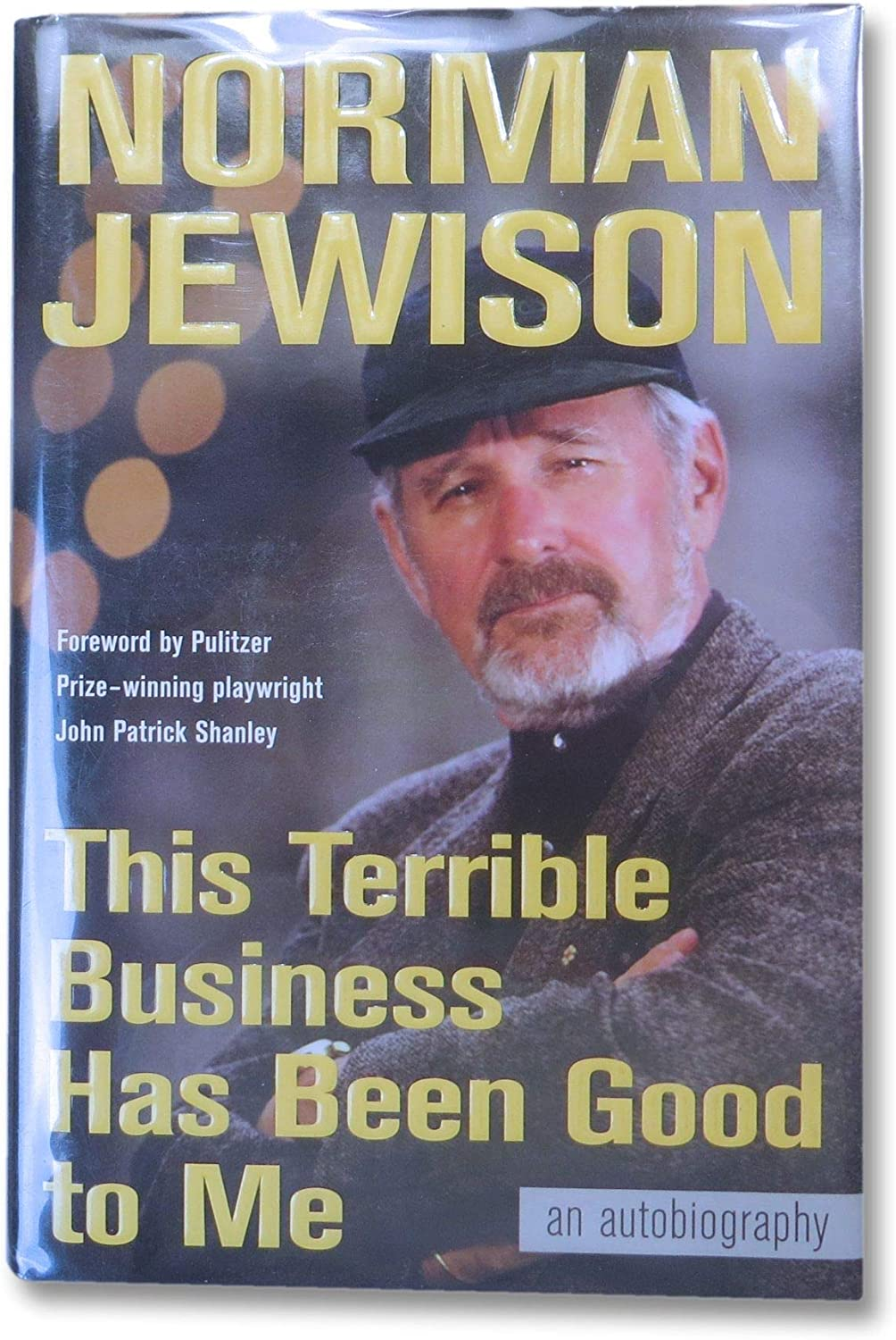 Norman Jewison Autographed Hardcover Book Limited price Quality inspection sale Business Been Has Good