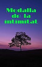 Medalla de la intimitat (Catalan Edition)