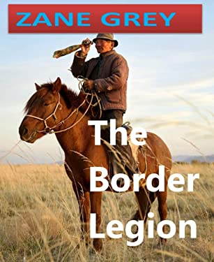 The Border Legion (Annotated)