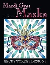 Mardi Gras Masks: An Adult Coloring Book