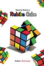 How to solve a Rubik's Cube: Rubik's Cube solution