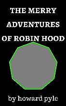 表紙: The merry adventures of robin wood (English Edition) | howard pyle