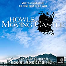 Howl's Moving Castle - Merry Go Round Of Life - Main Theme