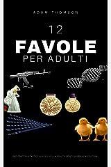 FAVOLE PER ADULTI Formato Kindle