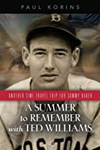 A SUMMER to REMEMBER with TED WILLIAMS: Another Time-Travel Trip for Sammy Baker