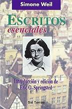 Escritos esenciales de Simone Weil: Introducción y edición de Eric O. Springsted: 109 (Pozo de Siquem)