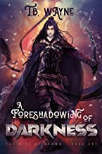 A Foreshadowing of Darkness: The Rise of Arawn, Book One