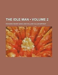 The Idle Man (Volume 2)