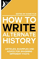 How to write Alternate History Kindle Edition
