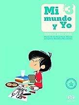 Mi Mundo y Yo. Español Para Niños. Libro 3