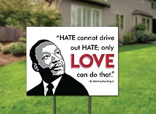 MLK Love Yard Sign - Dr. Martin Luther King Jr.