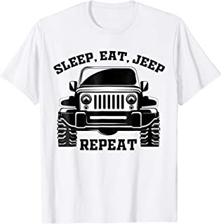 Sleep eat Jeep Repeat T shirt For Jeep Drivers