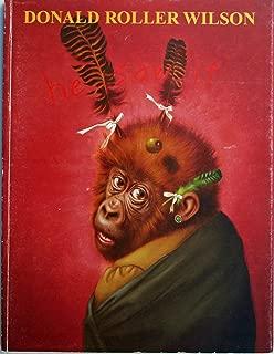 Donald Roller Wilson: He Saw It - Art Exhibition Catalog 2002