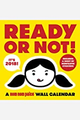 Ready or Not! a Nom Nom Paleo 2018 Wall Calendar Calendar