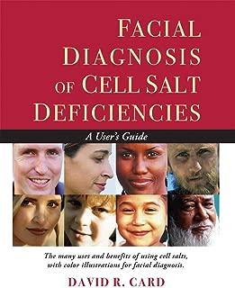 Facial Diagnosis of Cell Salt Deficiencies: A User