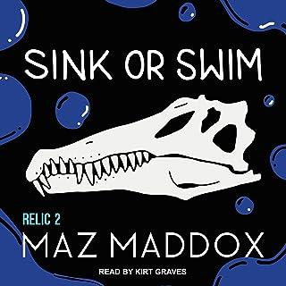 Sink or Swim: RELIC, Book 2