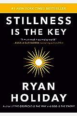 Stillness Is the Key Kindle Edition