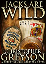 Best JACKS ARE WILD (Detective Jack Stratton Mystery Thriller Series Book 3) Reviews