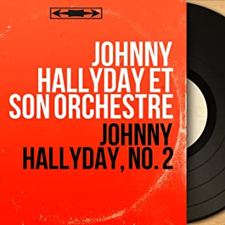Johnny Hallyday, no. 2 (Stereo Version)