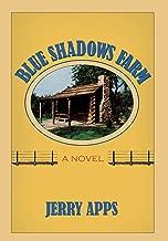 الأزرق الظلال وأظهر المزرعة: A رواية