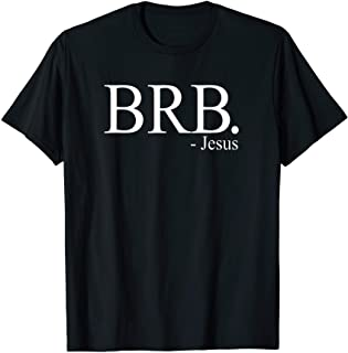 BRB Jesus Shirt, Christian Religious My Savior God's Love