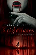 Knightmares: A Dark Luck Book