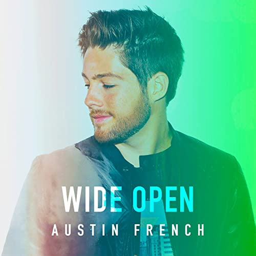 Wide Open By Austin French On Amazon Music Amazon
